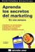 Aprenda los secretos del marketing en una semana