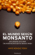 MUNDO SEGUN MONSANTO, EL