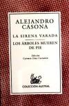 external image La-sirena-varada-Los-arboles-mueren-de-pie-i0n73237.jpg
